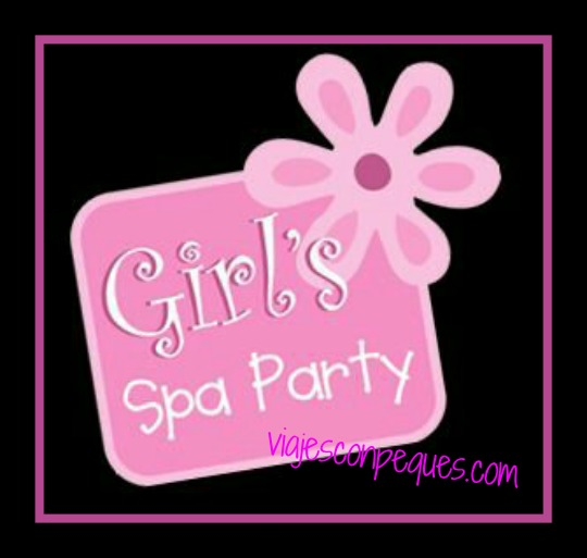 Girl´s Spa Party-Castellón